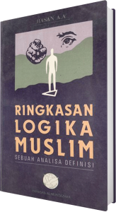 HasanAbuAmmar_RingkasanLogikaMuslim