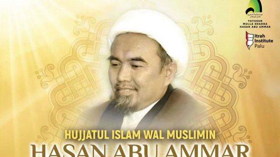 HAUL KE-3 HUJJATUL ISLAM WAL MUSLIMIN HASAN ABU AMMAR